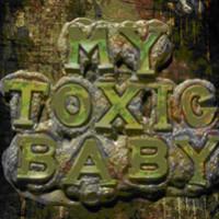 Special Film Screening – My Toxic Baby!