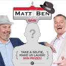 Take a Selfie with Matt & Ben Contest!